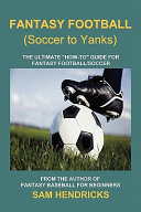 Fantasy Football  Soccer to Yanks