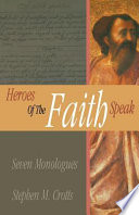 Heroes of the Faith Speak