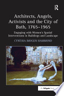 Architects  Angels  Activists and the City of Bath  1765 965