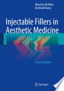 Injectable Fillers in Aesthetic Medicine The Clinical Use Of Fillers In Aesthetic Medicine