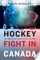 Hockey Fight In Canada