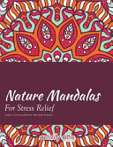 Nature Mandalas for Stress Relief Adult Coloring Books Mandala Edition