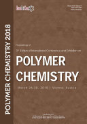 Proceedings of 3rd Edition of International Conference and Exhibition on Polymer Chemistry 2018