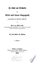 Eiflia illustrata, oder geographische und historische Beschreibung der Eifel