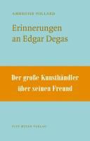 Erinnerungen an Edgar Degas