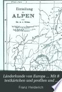 L  nderkunde von Europa     Mit 8 textk  rtchen und profilen und einer karte der Alpeneinteilung