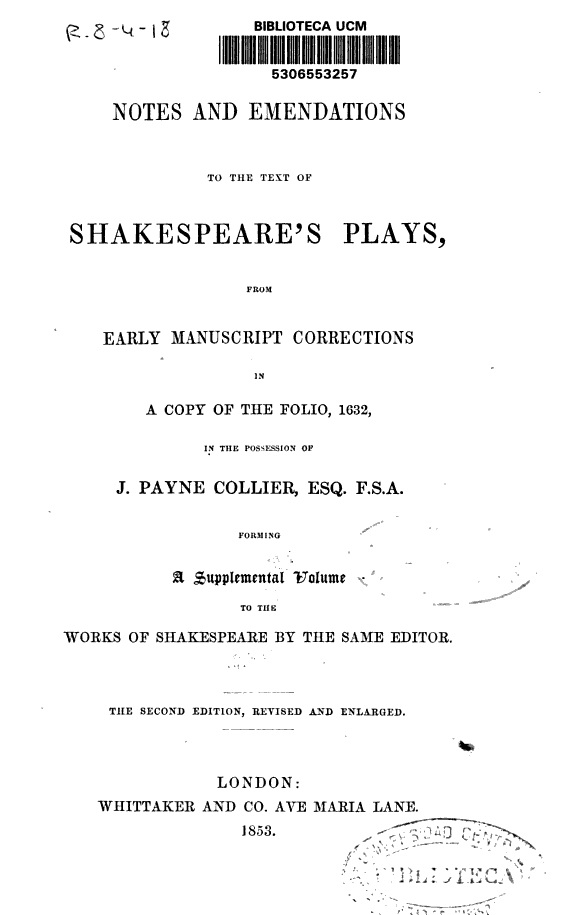 Notes and emendations to the text of Shakespeare
