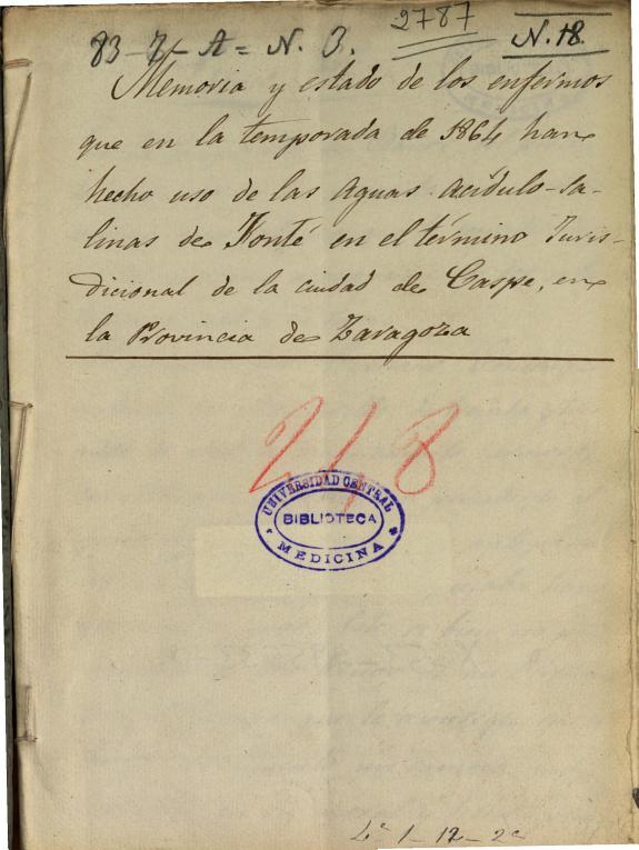 Memoria y estado de los enfermos que en la temporada de 1864 han hecho uso de las aguas acídulo-salinas de Fonté en el término jurisdicional de la ciudad de Caspe, en la provincia de Zaragoza /