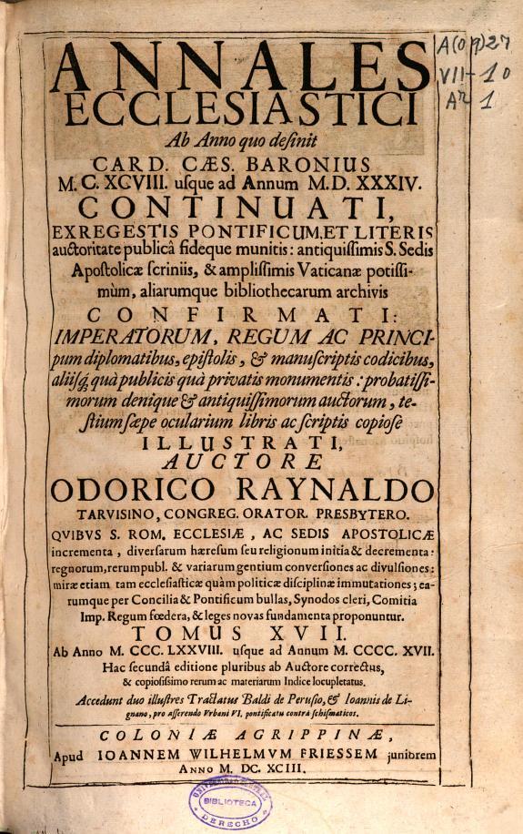 Annales ecclesiastici :ab anno quo desinit Caes. Card. Baronius MCXCVIII vsque ad annum MDXXXIV... /