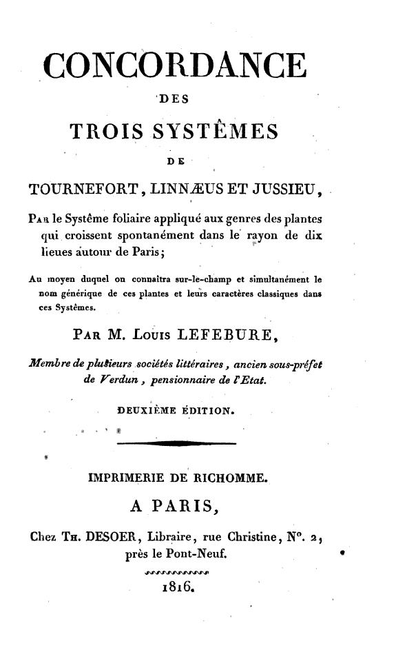 Concordance des trois systêmes de Tournefort, Linnaeus et Jussieu... /