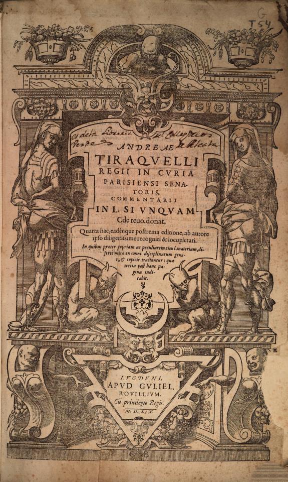 Andreae Tiraquelli ... Commentarii in L. si vnquam C. de reuoc. donat ...