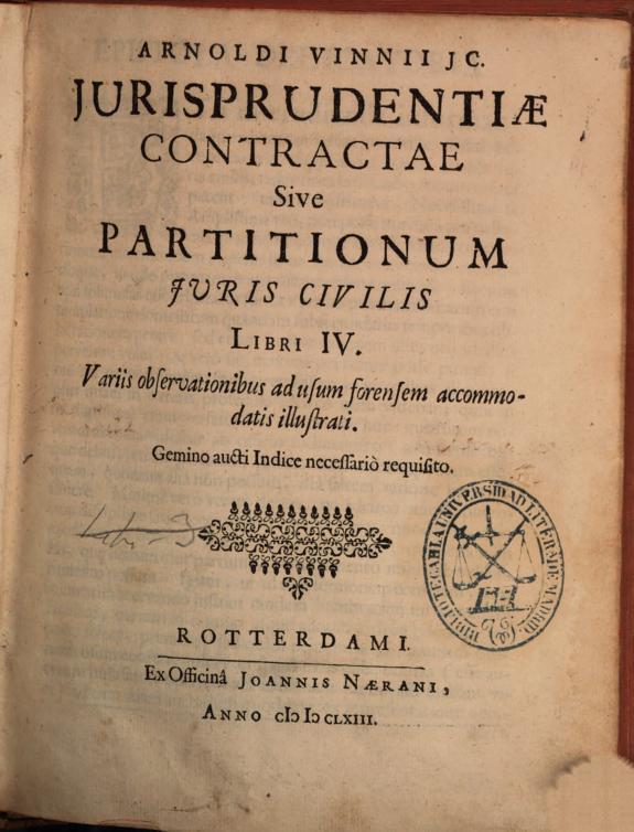 Arnoldi Vinnii ... Contractae sive Partitionum juris civilis libri IV /