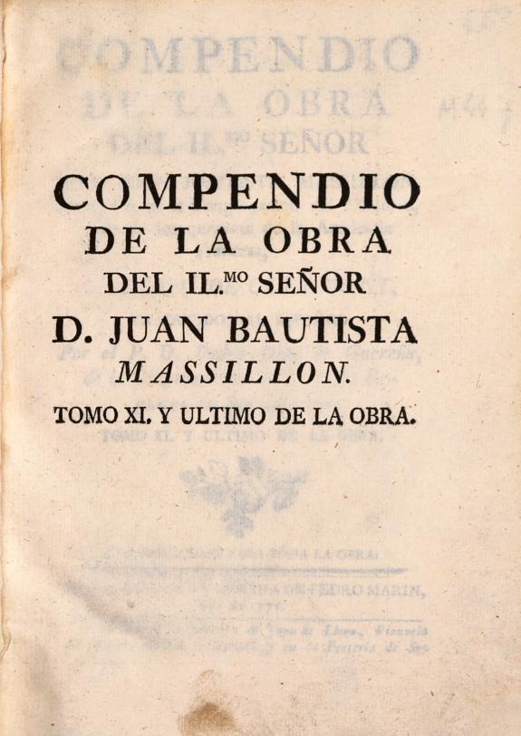 Compendio de la obra del Ilmo. señor don Juan Bautista Massillon ... /