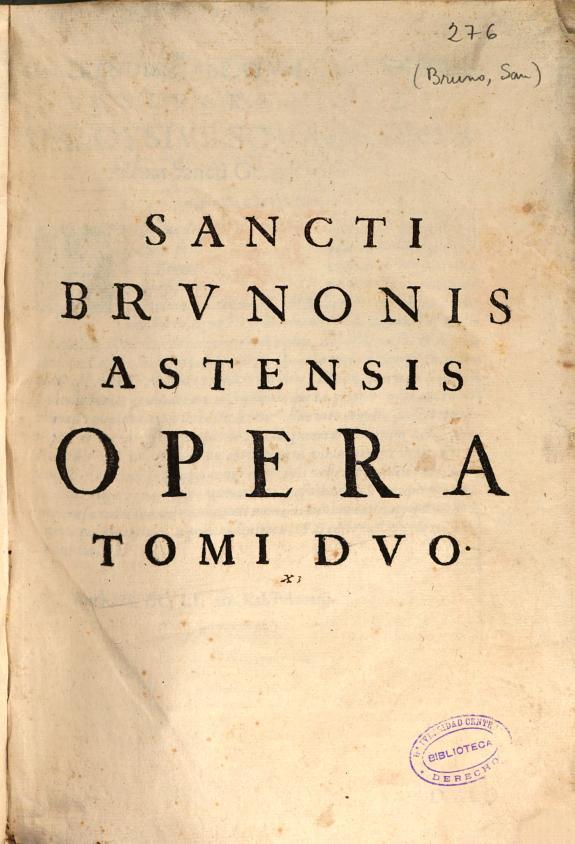 S. Brunonis Astensis ... Opera ... /