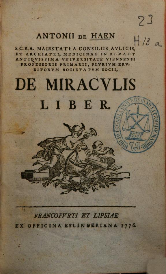 Antonii de Haen ... De miraculis liber