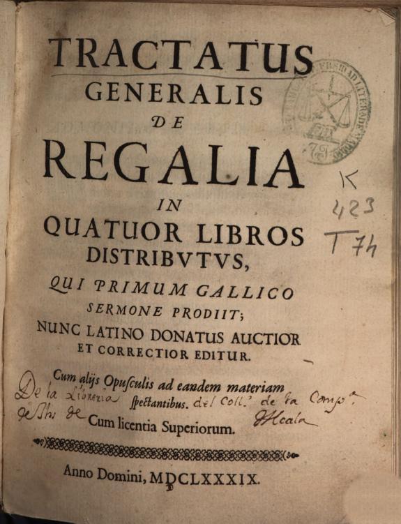 Tractatus generalis de Regalia :in quatuor libros distributus ... :nunc latino donatus auctior et correctior editur ...
