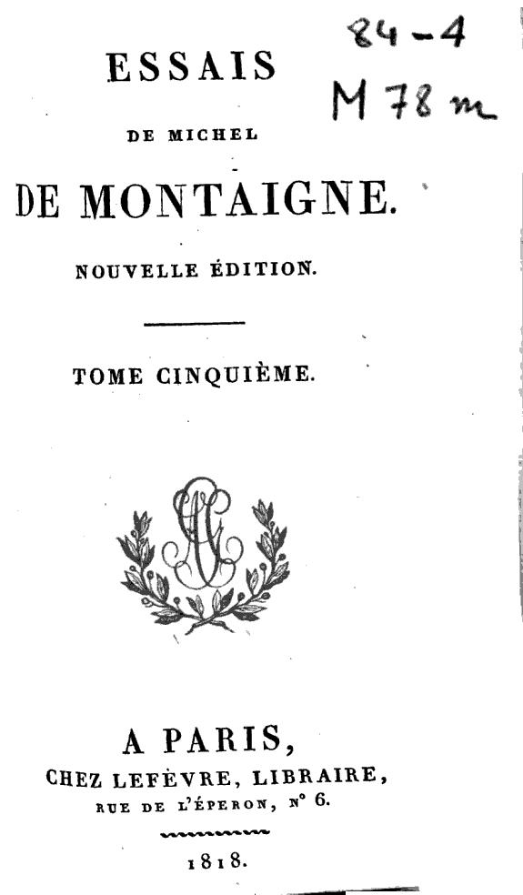 Essais de Michel de Montaigne.
