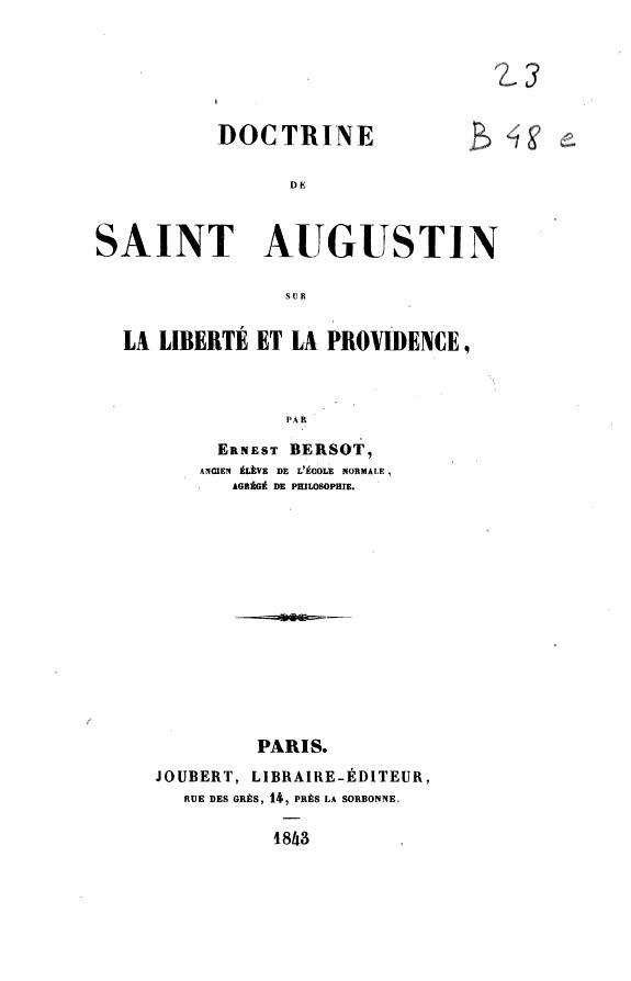 Doctrine de saint Augustin sur la liberté et la providence /