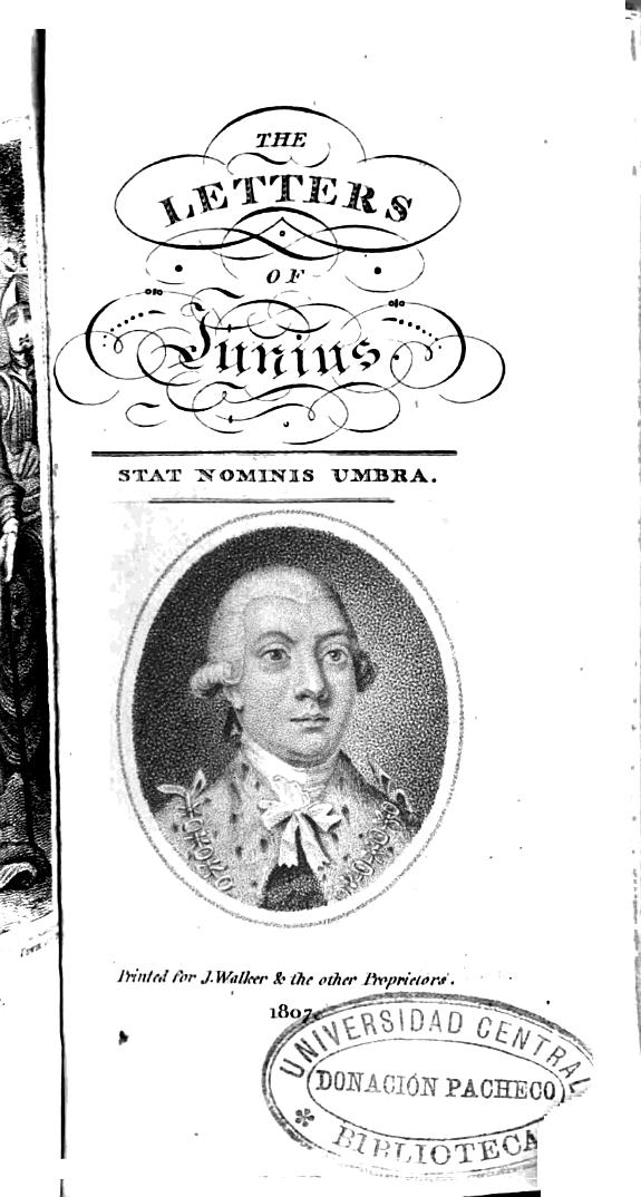 The letters of Junius :stat nominis umbra.