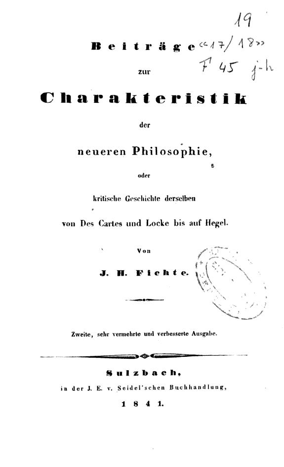 Beiträge zur Charakteristik der neueren Philosophie oder kritische Geschichte derselben von Des Cartes und Locke bis auf Hegel /