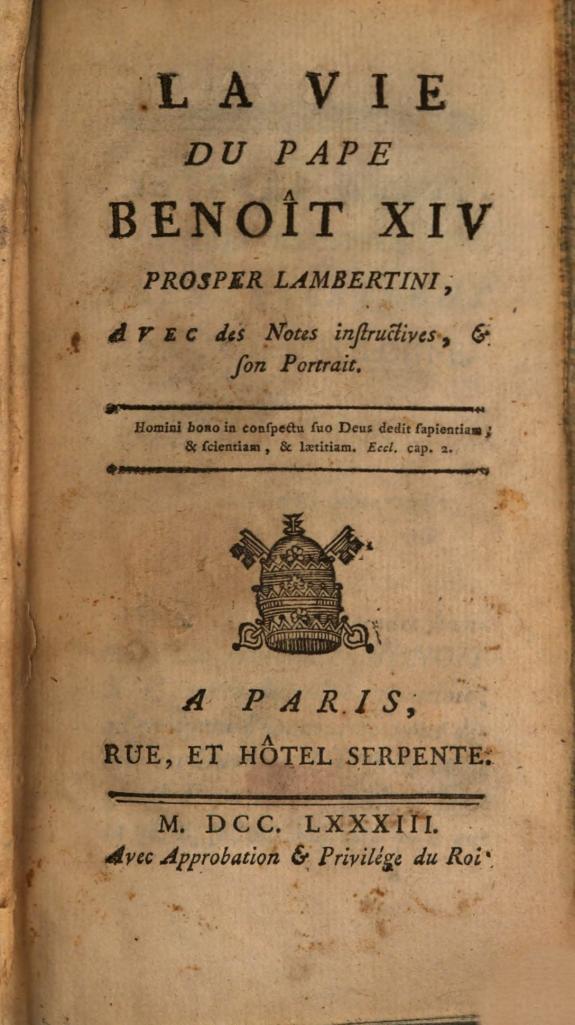 La vie du pape Benoît XIV Prosper Lambertini :avec des notes instructives, & son portrait.