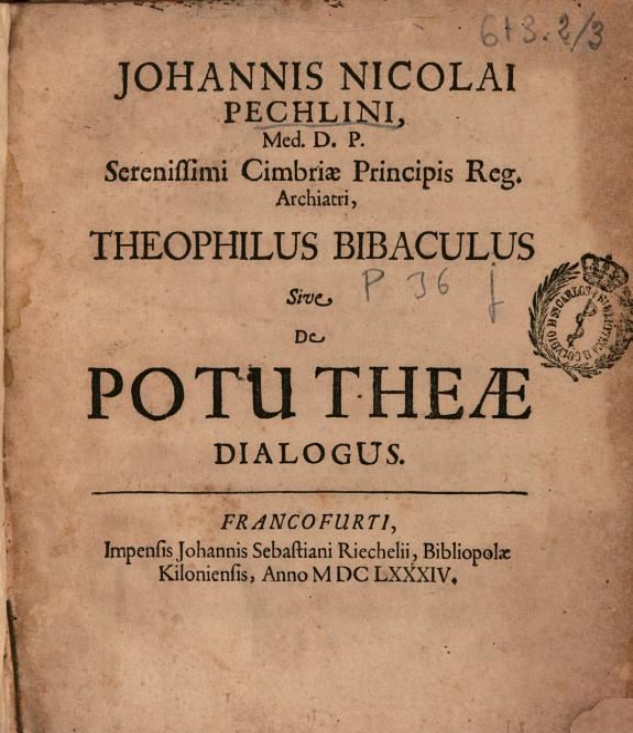 Johannis Nicolai Pechlini ... Theophilus bibaculus sive De potu theae dialogus.