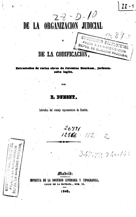De la organización judicial y de la codificación :extractados de varias obras de Jeremias Bentham /