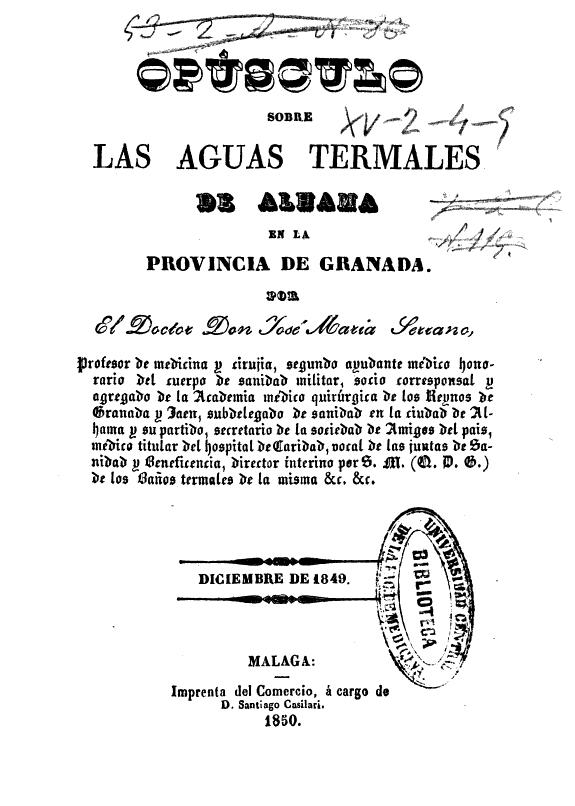 Opúsculo sobre las aguas termales de Alhama en la provincia de Granada /