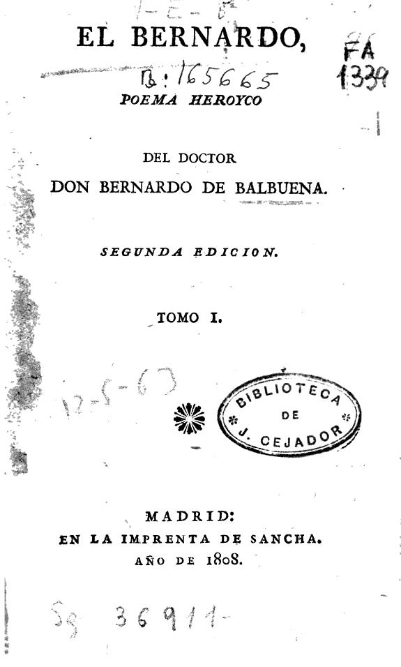 El Bernardo :poema heroyco /