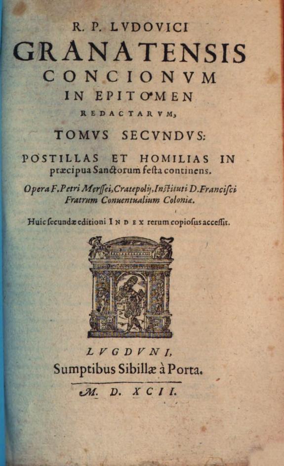 R.P. Ludouici Granatensis Concionum in epitomen redactarum :tomus secundus ; postillas et homilias in totius anni de tempore Euangelia continens /