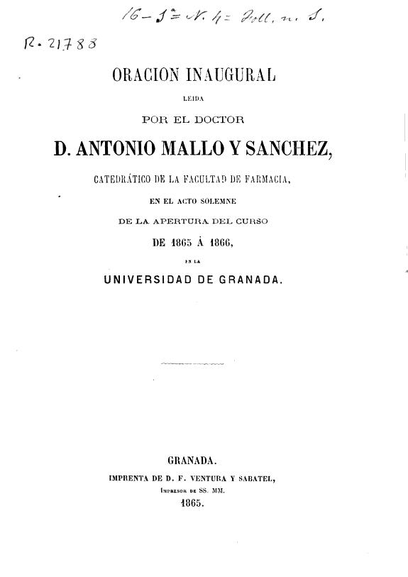 [El espíritu de las letras y de los literatos, de las ciencias y de los que las cultivan] :oración inaugural leída en el acto solemne de la apertura del curso de 1865 a 1866 en la Universidad de Granada /