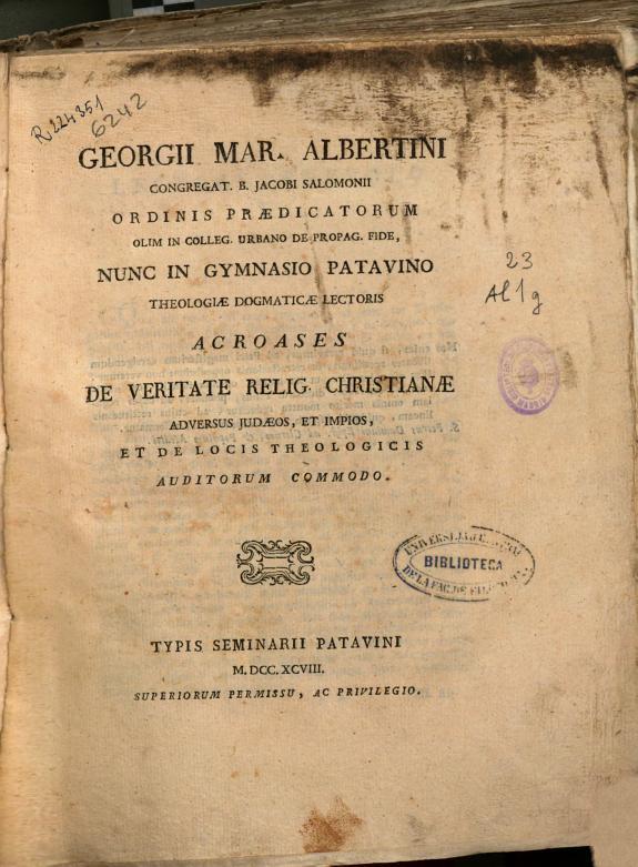 Georgii Mar. Albertini ... Acroases de veritate relig. christianae adversos judaeos, et impios, et de locis theologicis auditorum commodoo.