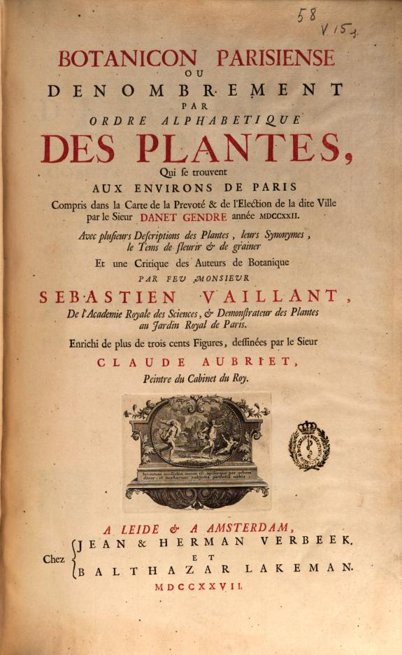 Botanicon parisiense ou Denombrement par ordre alphabetique des plantes, que se trouvent aux environs de Paris, compris dans la Carte de la Prevoté & de l