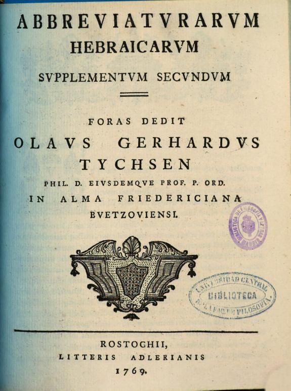 Abbreuiaturarum hebraicarum : supplementum secundum :foras dedit Olaus Gerhardus Tychsen ...