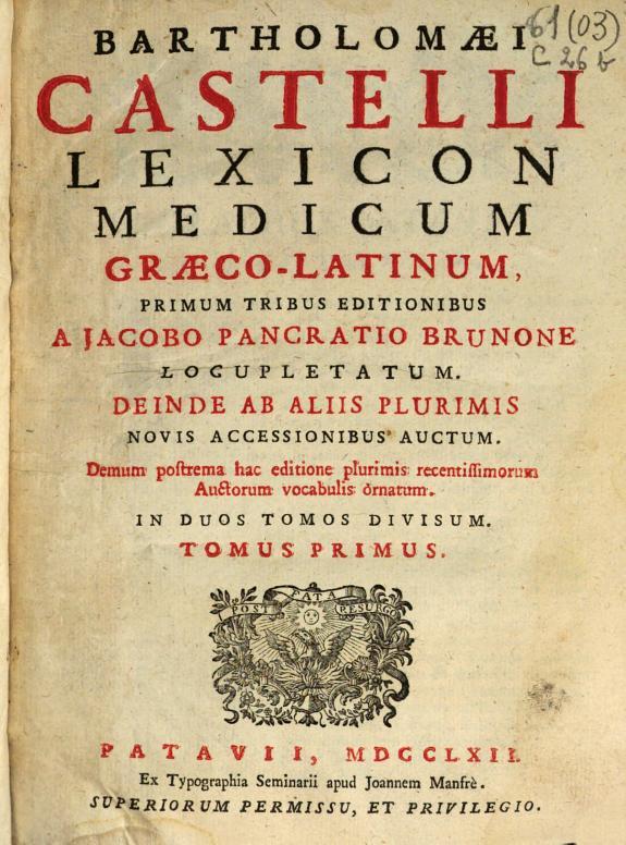 Bartholomaei Castelli Lexicon medicum graeco-latinum /