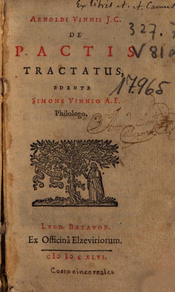 Arnoldi Vinni J. C. De pactis tractatus /