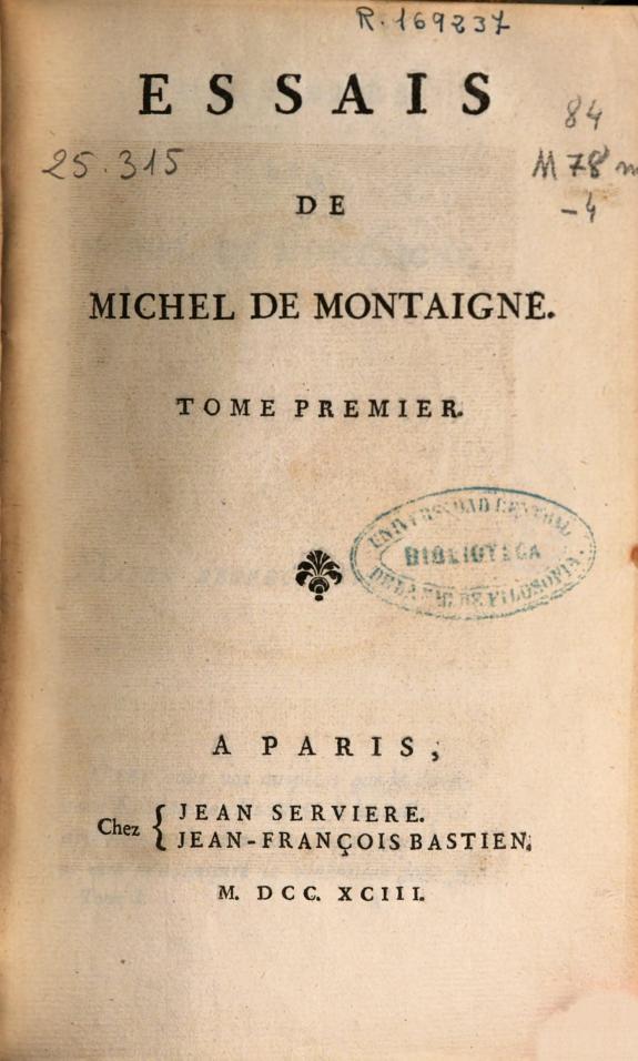 Essais de Michel de Montaigne :tome premier.