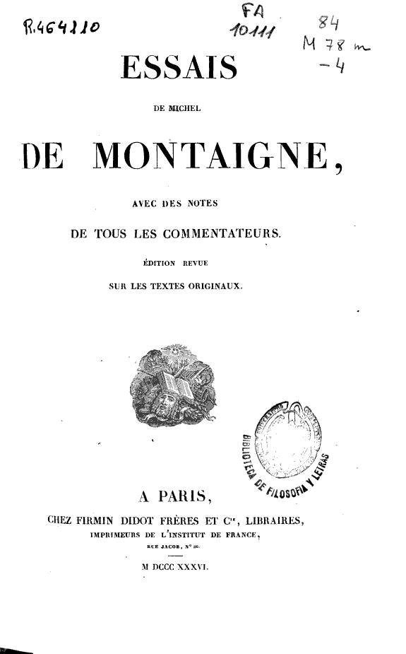 Essais de Michel de Montaigne :avec des notes de tous les commentateurs.
