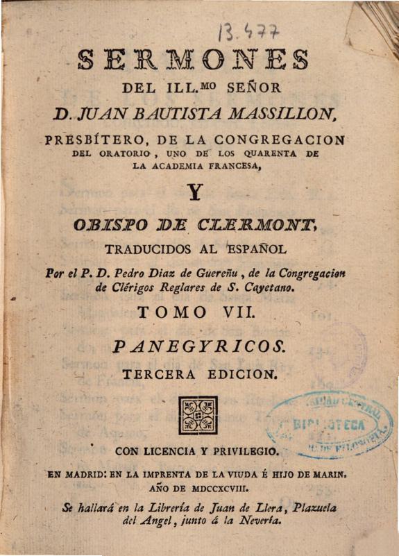Sermones del ... Señor D. Juan Bautista Massillon ... obispo de Clermont /