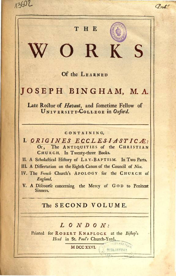 The works of the learned Joseph Bingham ... :the second volume.