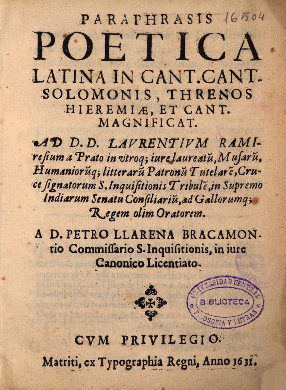 Paraphrasis poetica latina in Cant. Cant. Salomonis, Threnos Hieremiae, et Cant. magnificat ... /