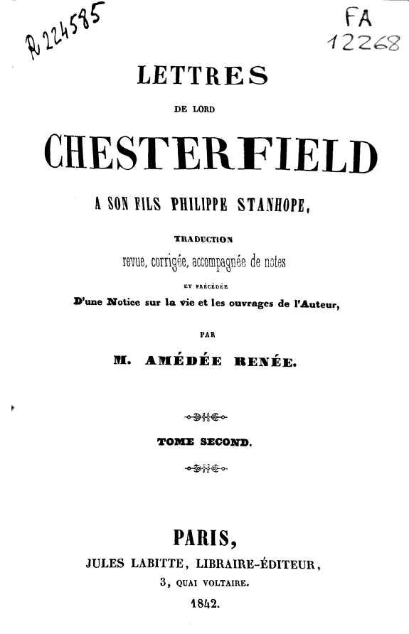 Lettres de Lord Chesterfield a son fils Philippe Stanhope /