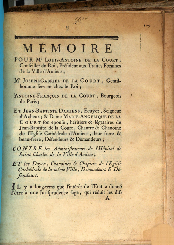 Mémoire pour Me. Louis-Antoine de la Court, conseiller du Roi, président aux traites foraines de la ville d