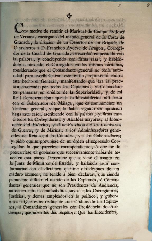Con motivo de remitir el Mariscal de Campo D. Josef de Veciana, encargado del mando general de la Costa de Granada, la filiacion de un desertor de mi Brigada de Caravineros á D. Francisco Ayerve de Aragon, Corregidor de la Ciudad de Granada, le escribió e