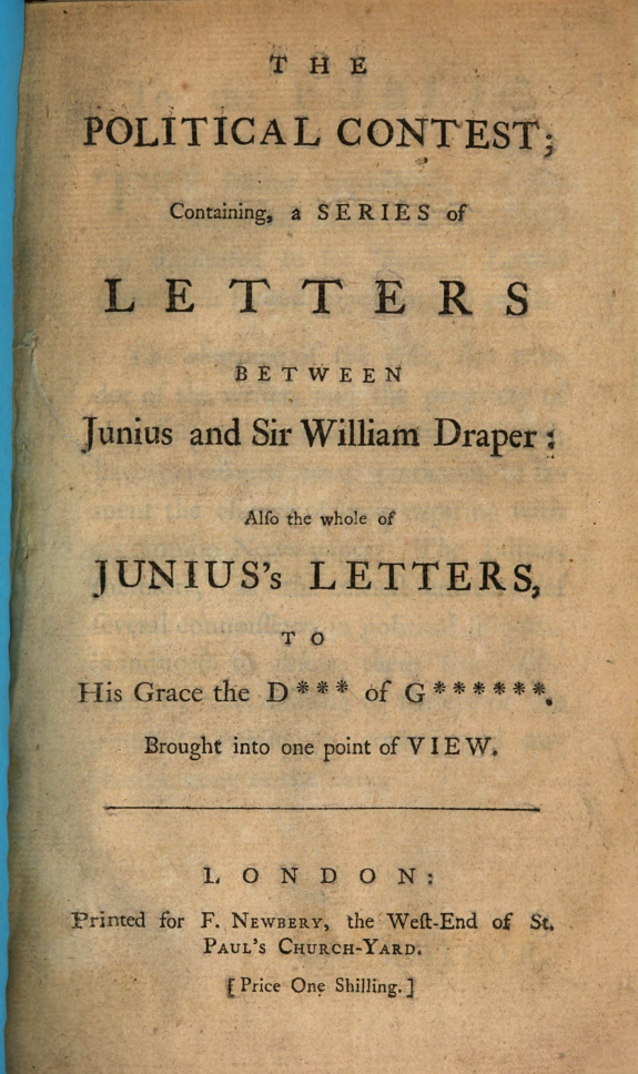 The political contest :containing, a series of letters between Junius and Sir William Draper : also the whole of Junius