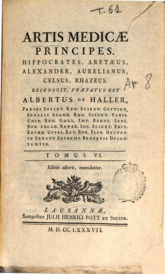 Artis medicae principes, Hippocrates, Aretaeus, Alexander, Aurelianus, Celsus, Rhazeus /