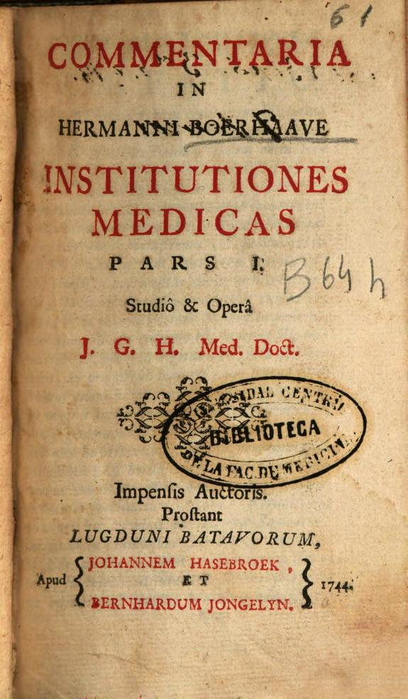 Commentaria in Hermanni Boerhaave Institutiones medicas :pars I /