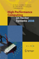 high performance computing on vector systems 2005 furui toshiyuki bez wolfgang bnisch thomas benkert katharina seo yoshiki