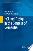 HCI and Design in the Context of Dementia