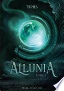 couverture Allunia - Tome 1